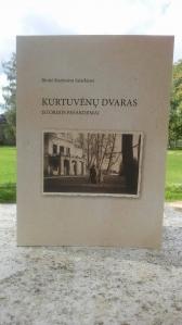 Išleistas naujas papildytas B. K. Salatkienės knygos ,,Kurtuvėnų dvaras: istorijos pasakojimai'' leidimas