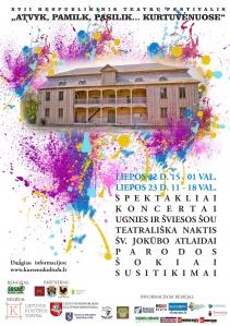 """XVII Respublikinis teatrų festivalis ,,ATVYK, PAMILK, PASILIK ...KURTUVĖNUOSE"""""""